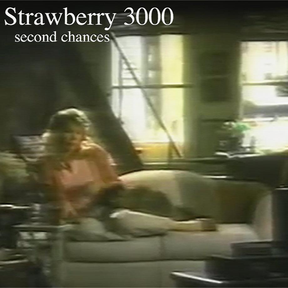 Strawberry 3000 second chances Cover